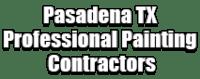 Pasadena TX Professional Painting Contractors